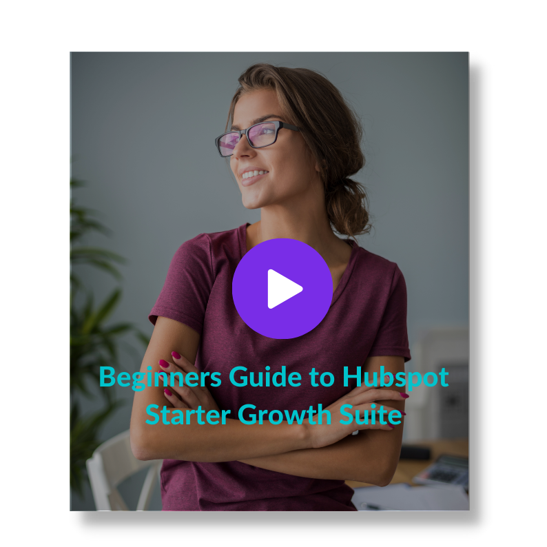 Beginners Guide to Hubspot Starter Growth Suite (3)